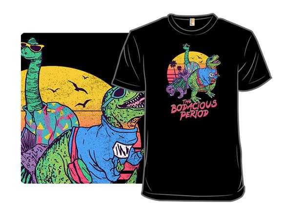 The Bodacious Period Remix T Shirt