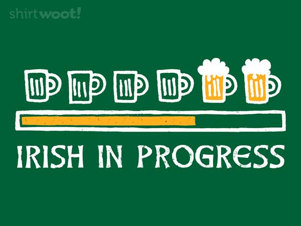 Irish In Progress T Shirt