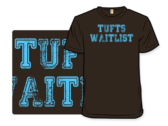Tufts Waitlist T Shirt
