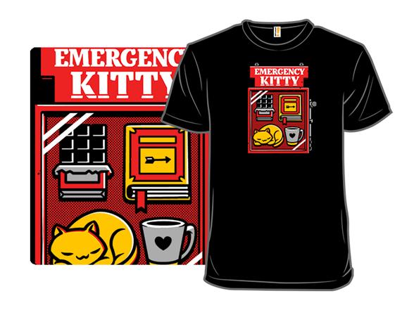 Emergency Kitty T Shirt