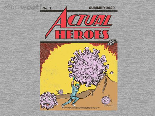 Actual Heroes T Shirt