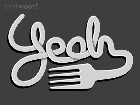 Fork Yeah T Shirt
