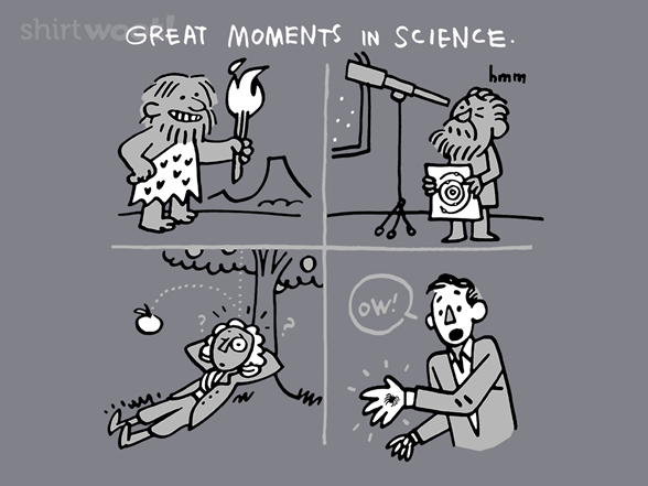 Great Moments In Science T Shirt