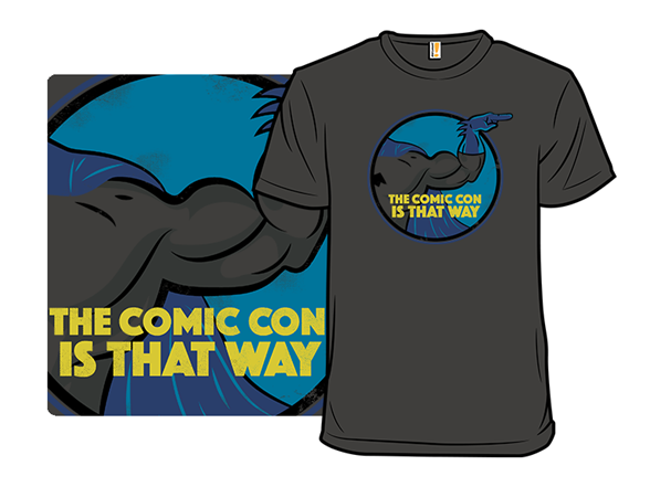 Which Way To The Comic Con? T Shirt