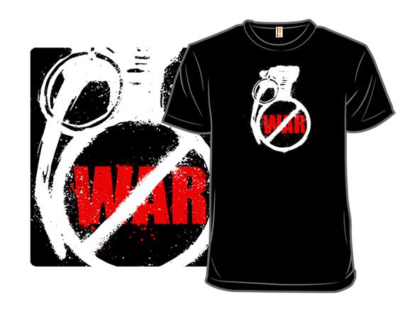 Destroy War T Shirt