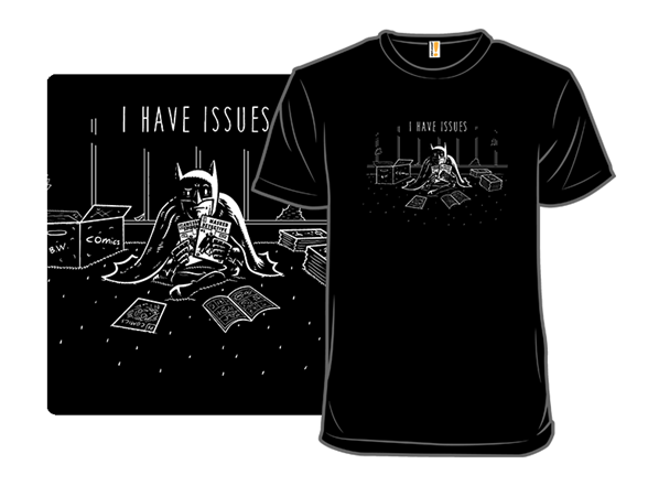 Issues T Shirt
