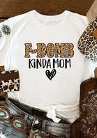 Leopard F-Bomb Kinda Mom Heart T-Shirt Tee - White