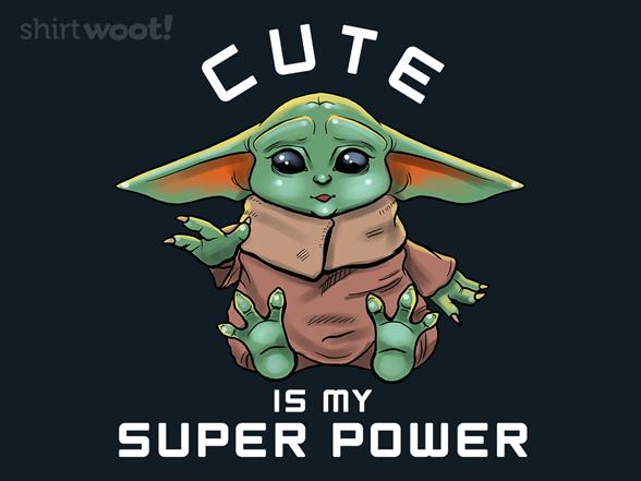 Cute Powers T Shirt
