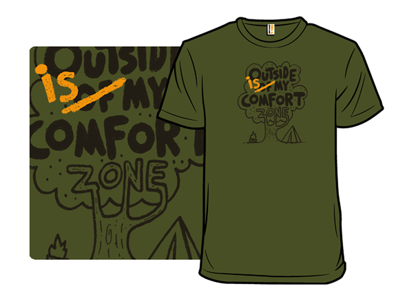Outside Is My Comfort Zone T Shirt