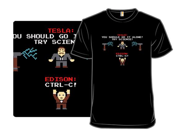 Tesla Vs. Edison T Shirt