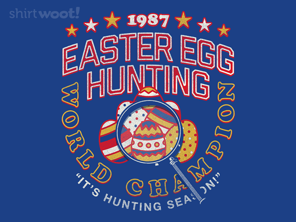 Easter Egg Hunt Champion T Shirt