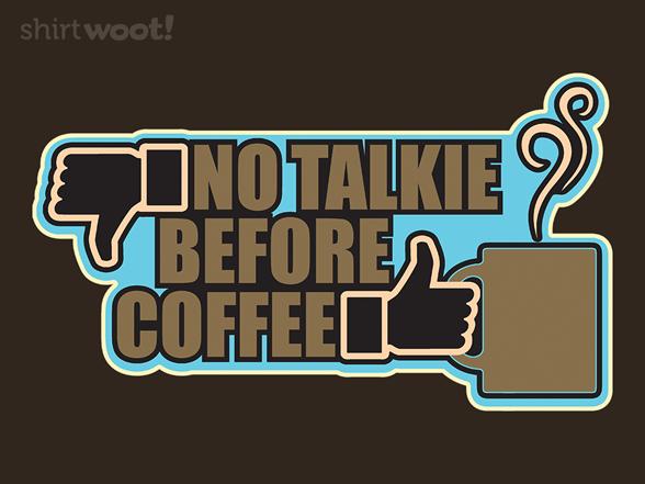 Morning Rule T Shirt