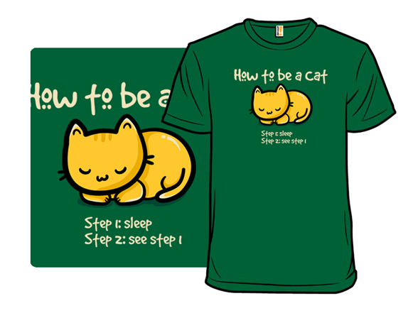 How To Be A Cat: Sleep T Shirt