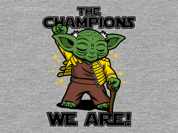 The Champions We Are! T Shirt
