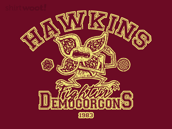 Fightin' Demogorgons T Shirt