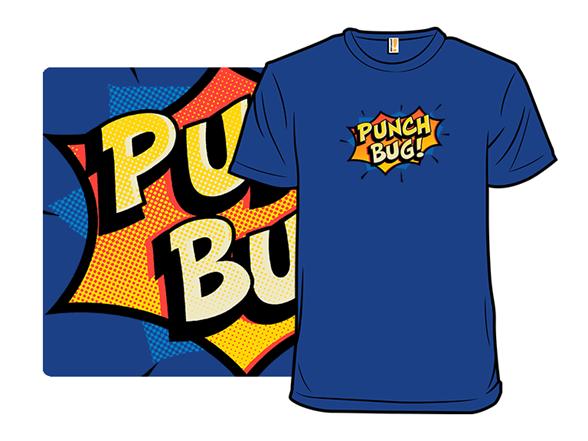 Punch Bug! T Shirt