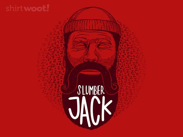 Slumber Jack T Shirt