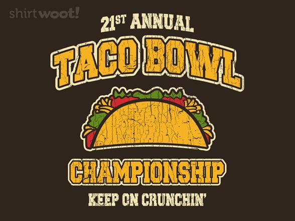 Taco Bowl T Shirt