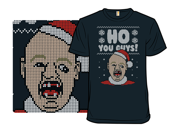 Ho You Guys! T Shirt