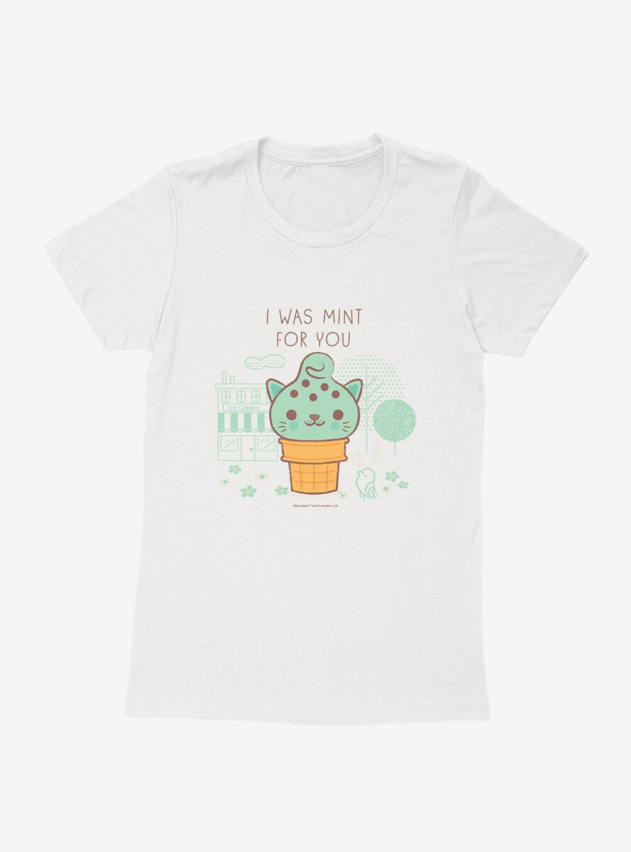 Kitty Cones I Was Mint For You Womens T-Shirt