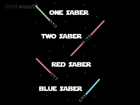One Saber Two Saber T Shirt