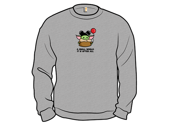 A Small World It Is Crewneck Sweatshirt