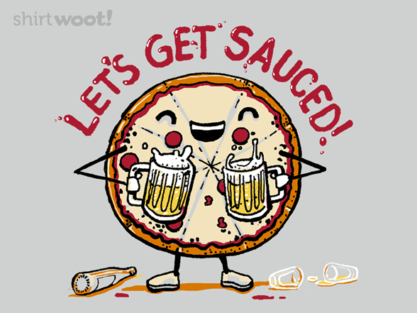 Let's Get Sauced T Shirt