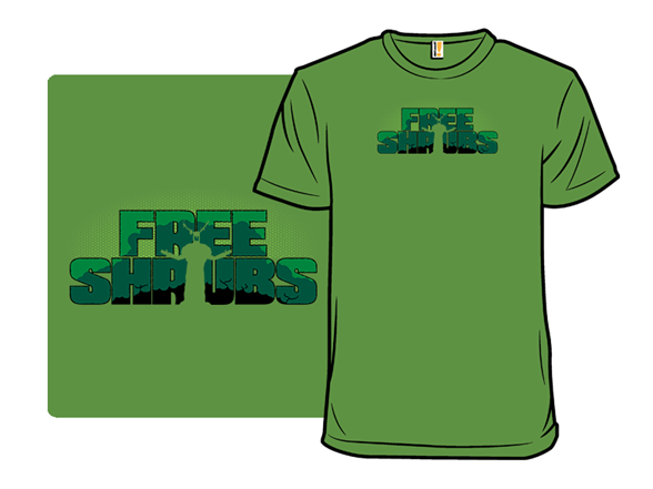 Free Shrubs T Shirt