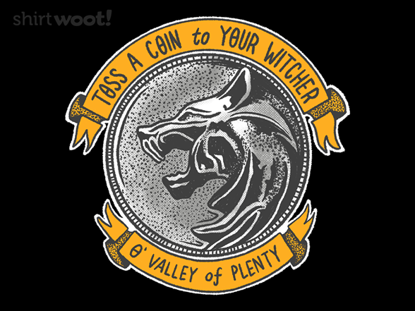 Toss A Coin To Your Witcher T Shirt