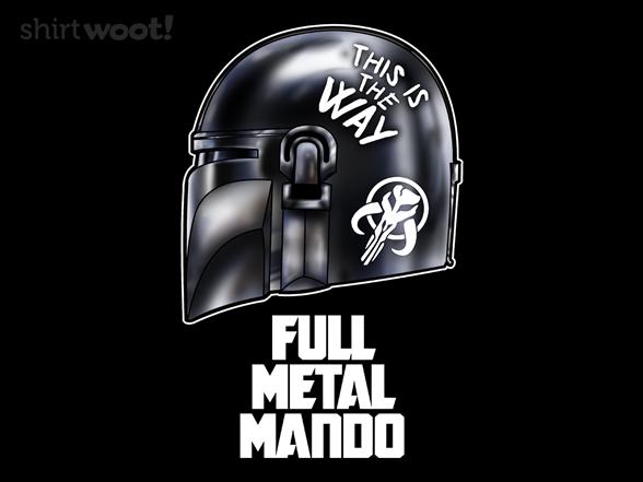 Full Metal Mando T Shirt