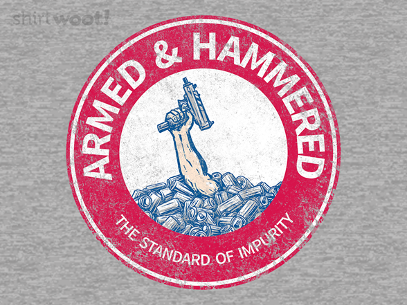 Armed And Hammered T Shirt