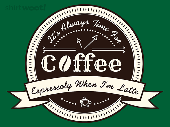 Coffee Puns T Shirt