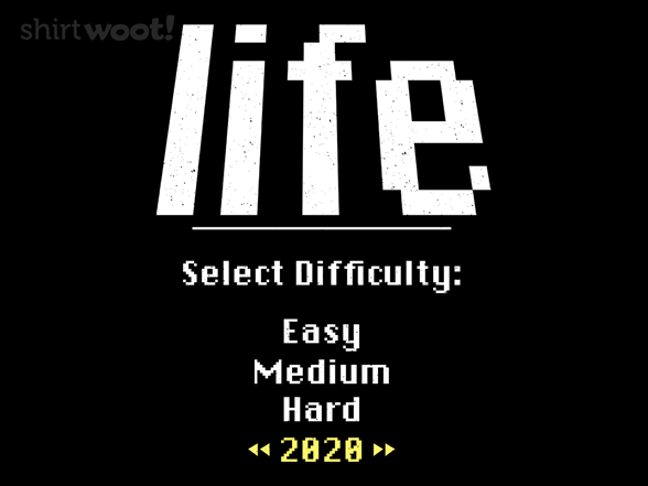 Select Difficulty Level T Shirt