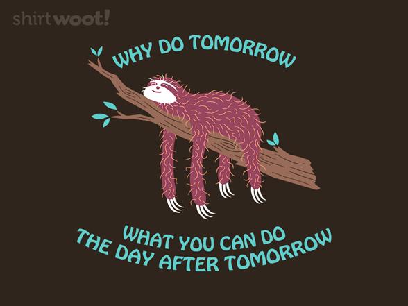 Slothing T Shirt