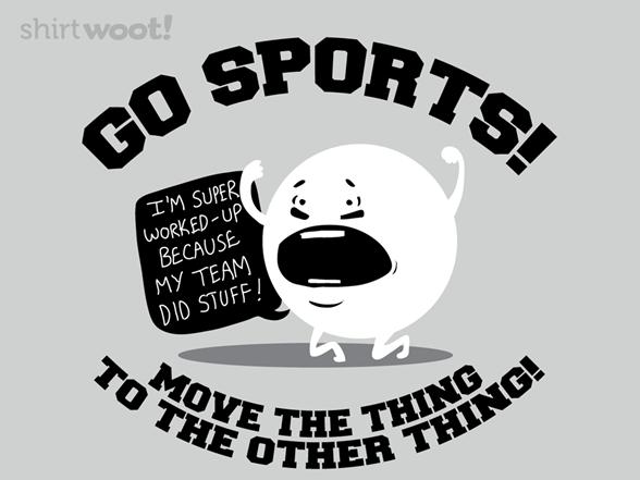 Go Sports! T Shirt