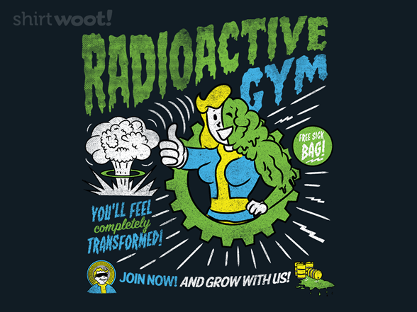 Radioactive Gym T Shirt