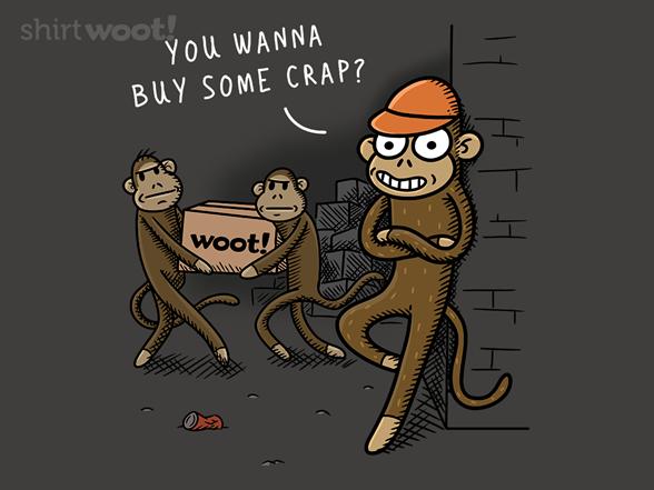 Wanna Buy Some Crap? T Shirt