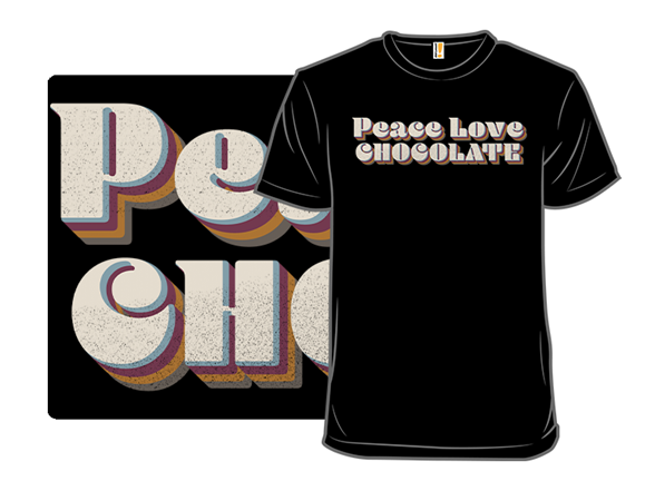 Peace Love And Chocolate T Shirt