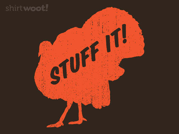 Stuff It! T Shirt
