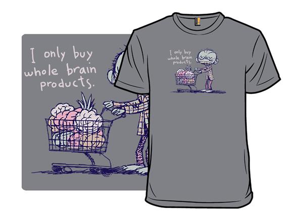 Whole-brain Goodness T Shirt