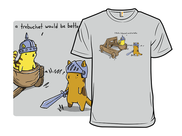 No More Catapults T Shirt