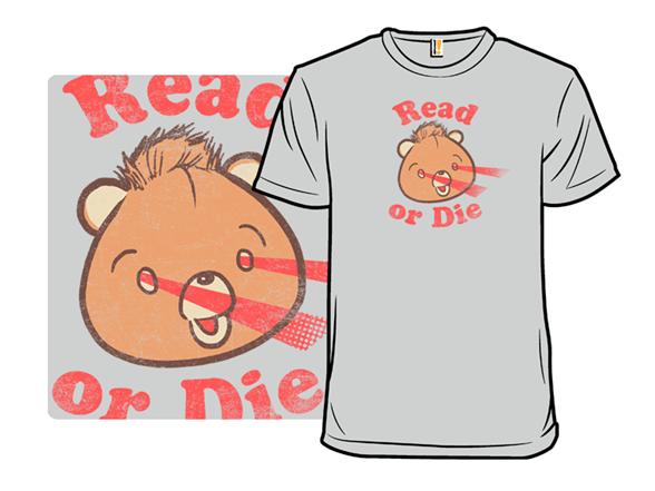 Read Or Die T Shirt