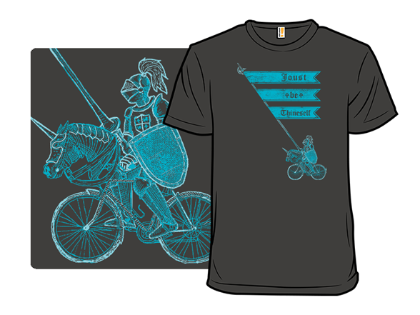 Joust Be Thineself T Shirt