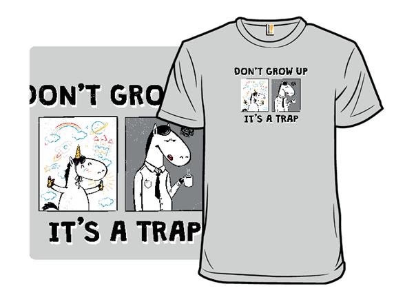 Don't Grow Up T Shirt