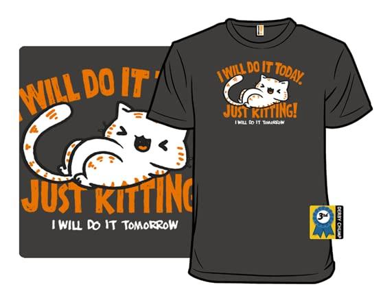 Just Kitting T Shirt