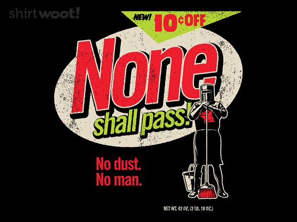 No Dust. No Man. T Shirt