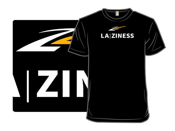La | Ziness T Shirt