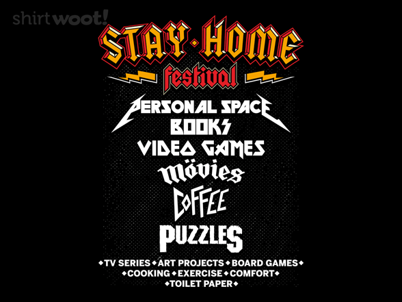 Stay Home Festival T Shirt
