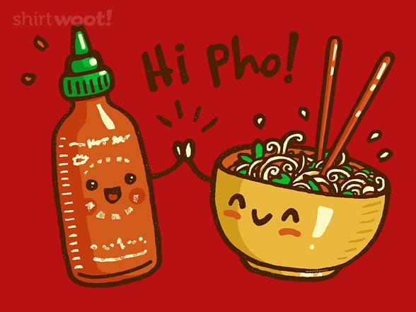 Hi Pho! T Shirt