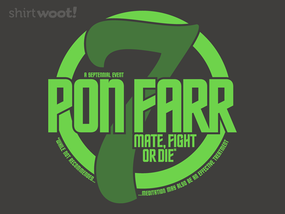 Mate, Fight, Or Die T Shirt